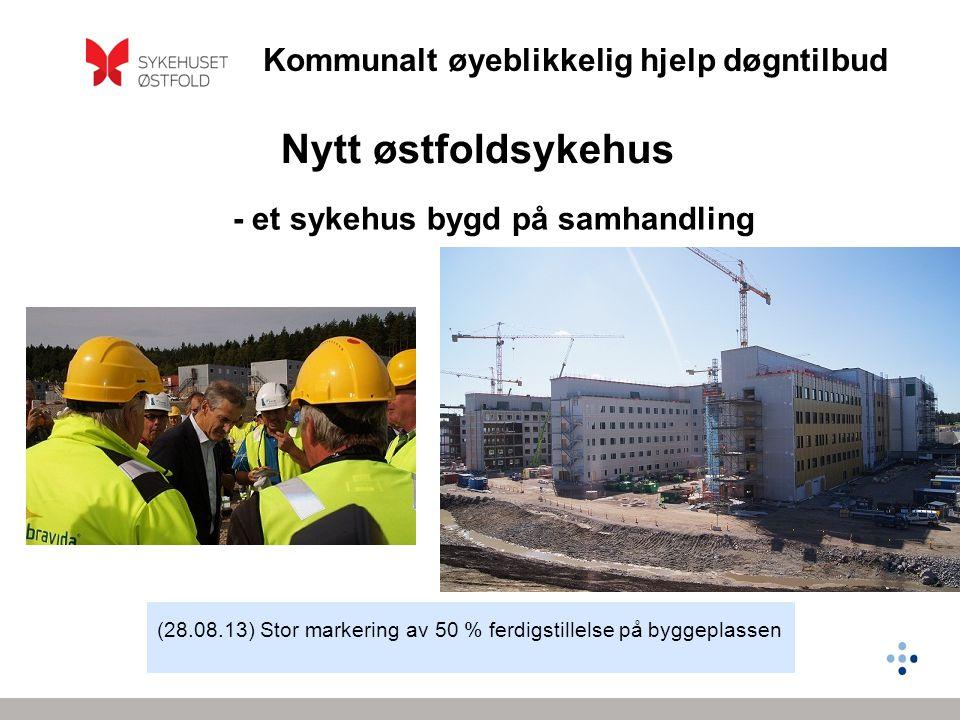 Nytt østfoldsykehus - et sykehus bygd på samhandling