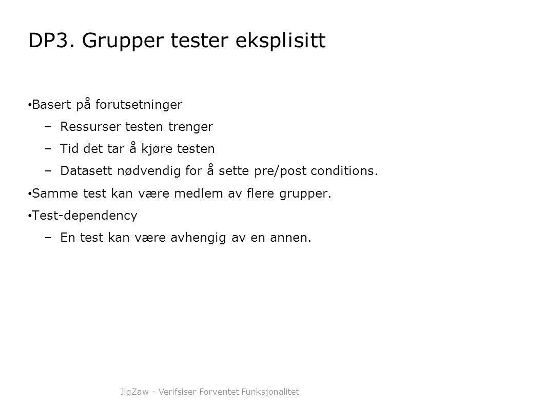 DP3. Grupper tester eksplisitt