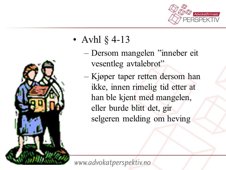 Avhl § 4-13 Dersom mangelen inneber eit vesentleg avtalebrot