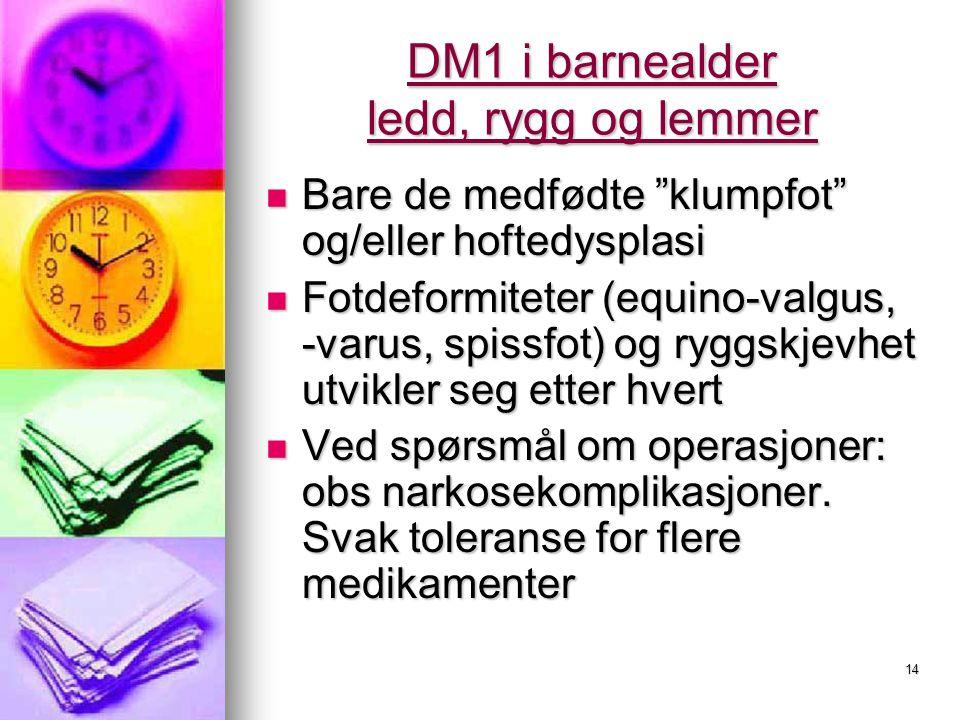 DM1 i barnealder ledd, rygg og lemmer