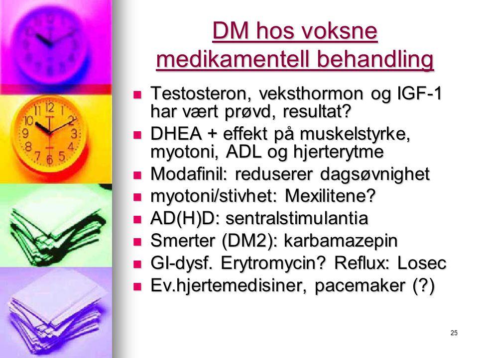 DM hos voksne medikamentell behandling