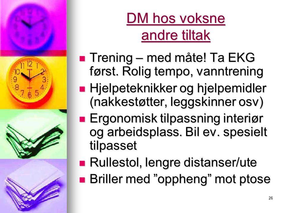 DM hos voksne andre tiltak