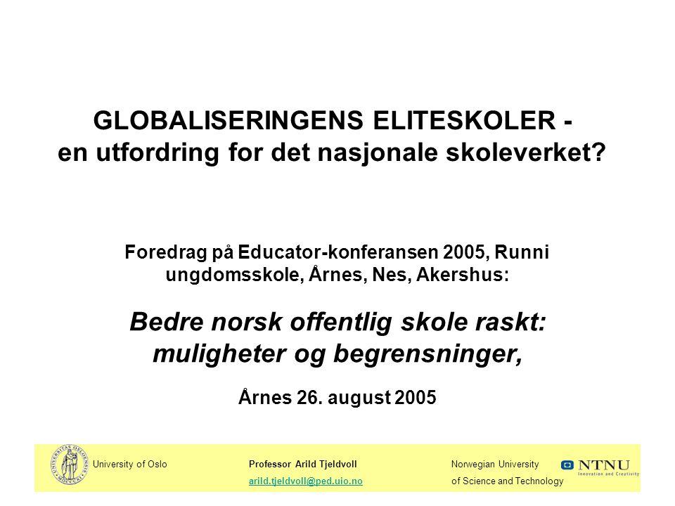 Bedre norsk offentlig skole raskt: muligheter og begrensninger,
