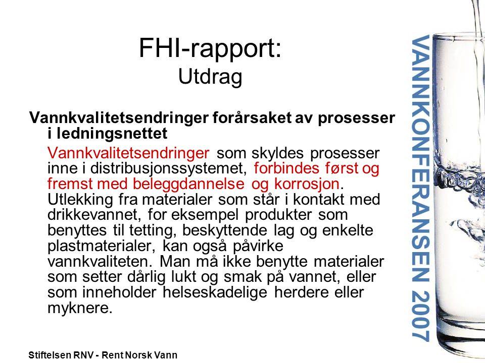 FHI-rapport: Utdrag Vannkvalitetsendringer forårsaket av prosesser i ledningsnettet.