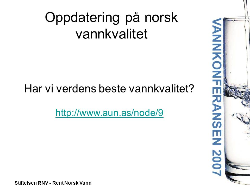 Oppdatering på norsk vannkvalitet