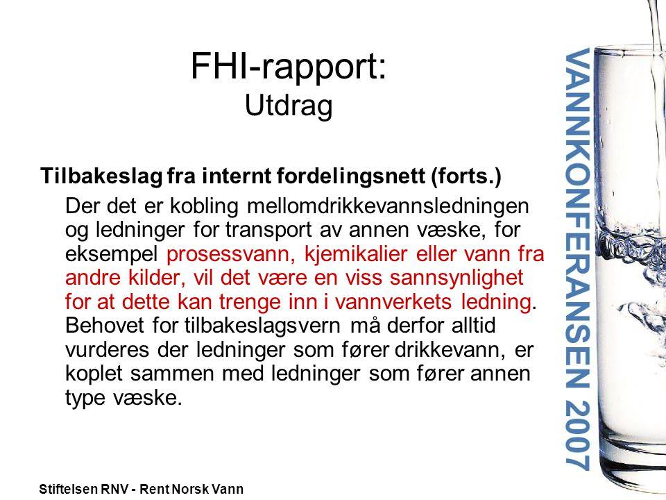 FHI-rapport: Utdrag Tilbakeslag fra internt fordelingsnett (forts.)