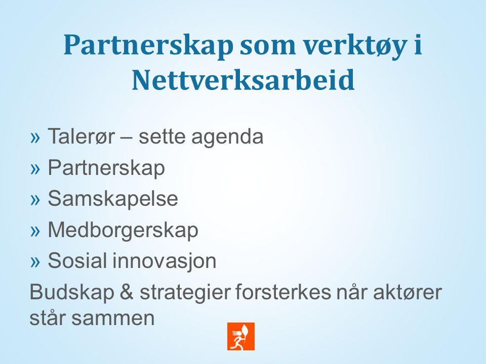 Partnerskap som verktøy i Nettverksarbeid