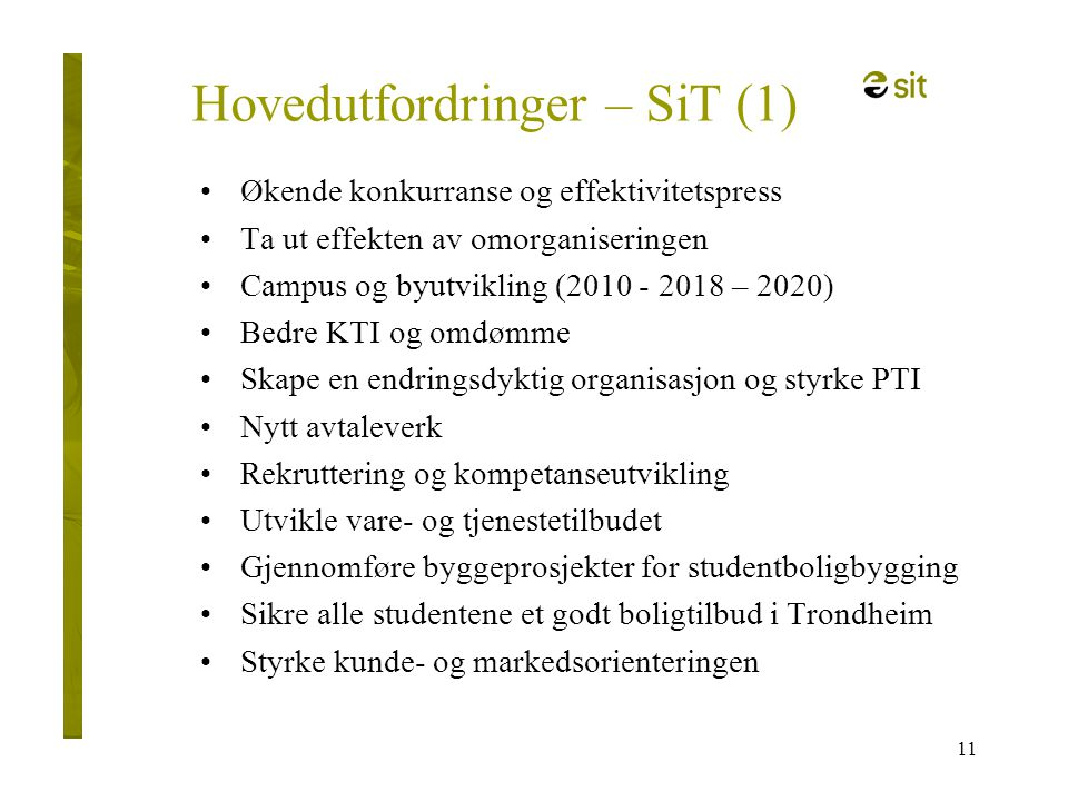 Hovedutfordringer – SiT (1)