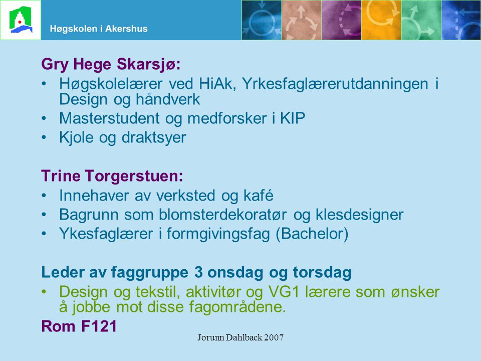 Høgskolelærer ved HiAk, Yrkesfaglærerutdanningen i Design og håndverk