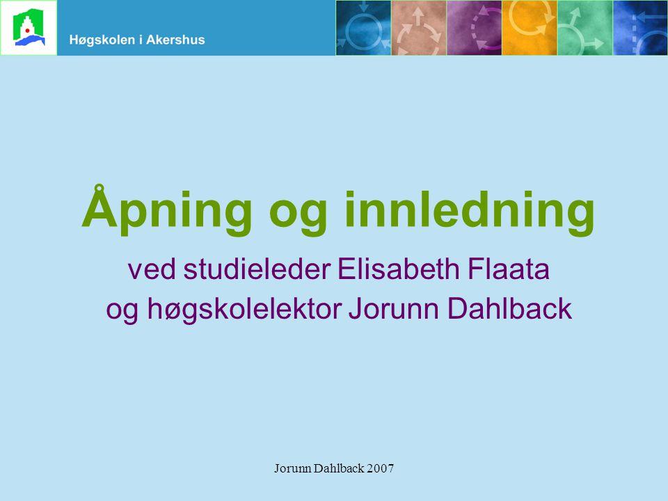 Åpning og innledning ved studieleder Elisabeth Flaata
