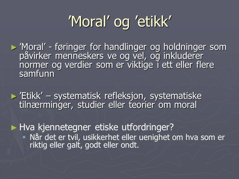 'Moral' og 'etikk'
