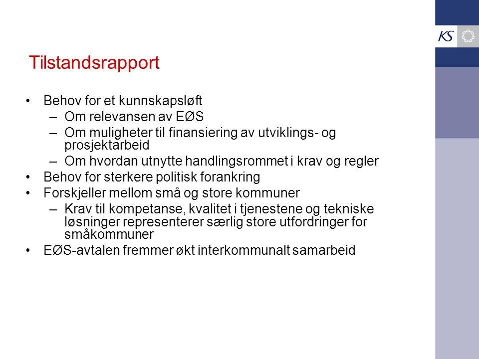 Tilstandsrapport Behov for et kunnskapsløft Om relevansen av EØS