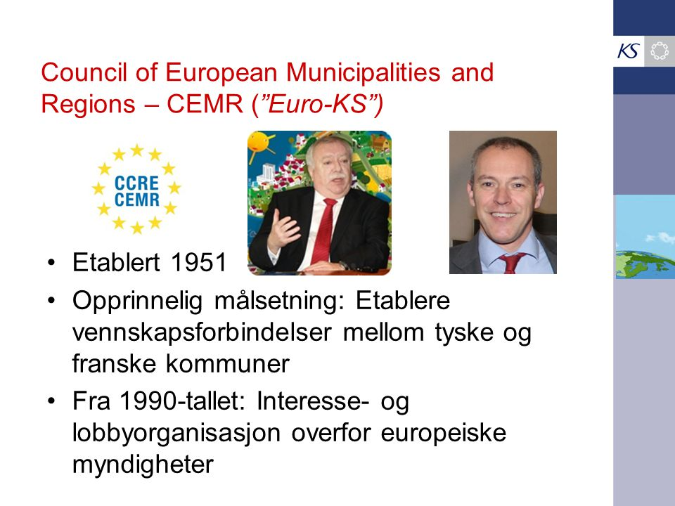 Council of European Municipalities and Regions – CEMR ( Euro-KS )
