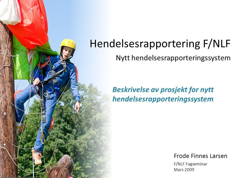 Hendelsesrapportering F/NLF