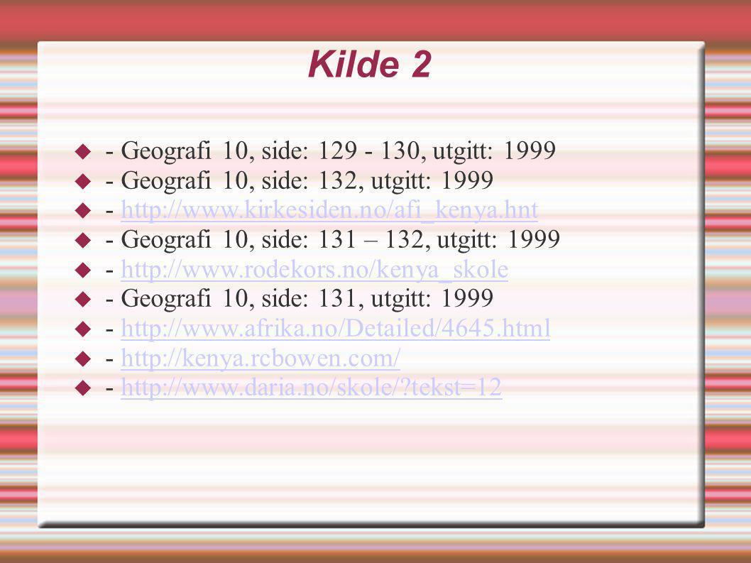 Kilde 2 - Geografi 10, side: 129 - 130, utgitt: 1999