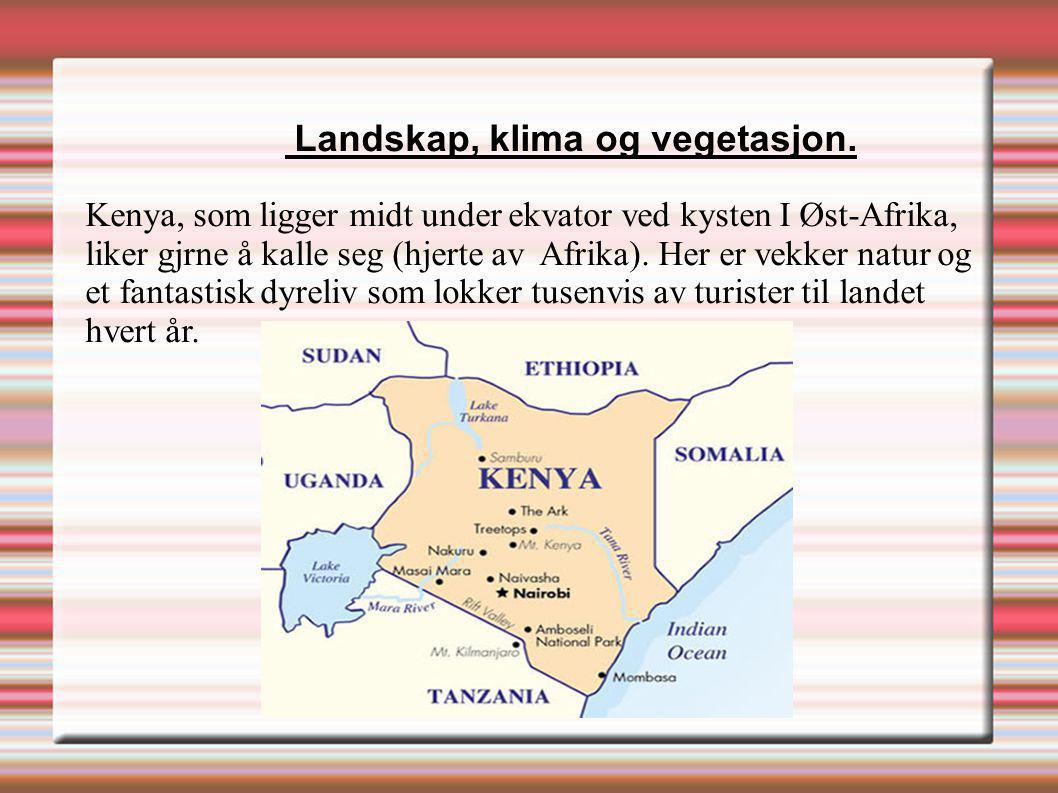 Kenya, som ligger midt under ekvator ved kysten I Øst-Afrika,