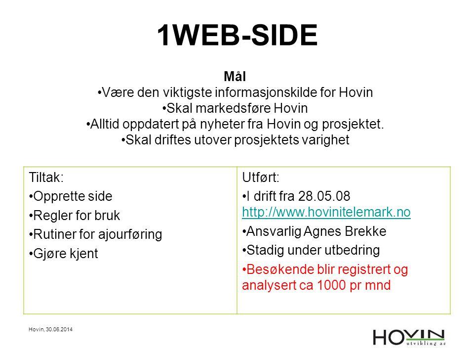 1WEB-SIDE Mål Være den viktigste informasjonskilde for Hovin