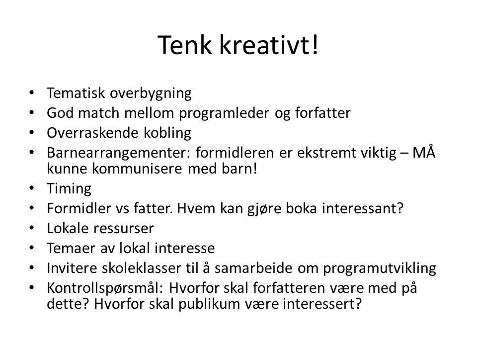 Tenk kreativt! Tematisk overbygning