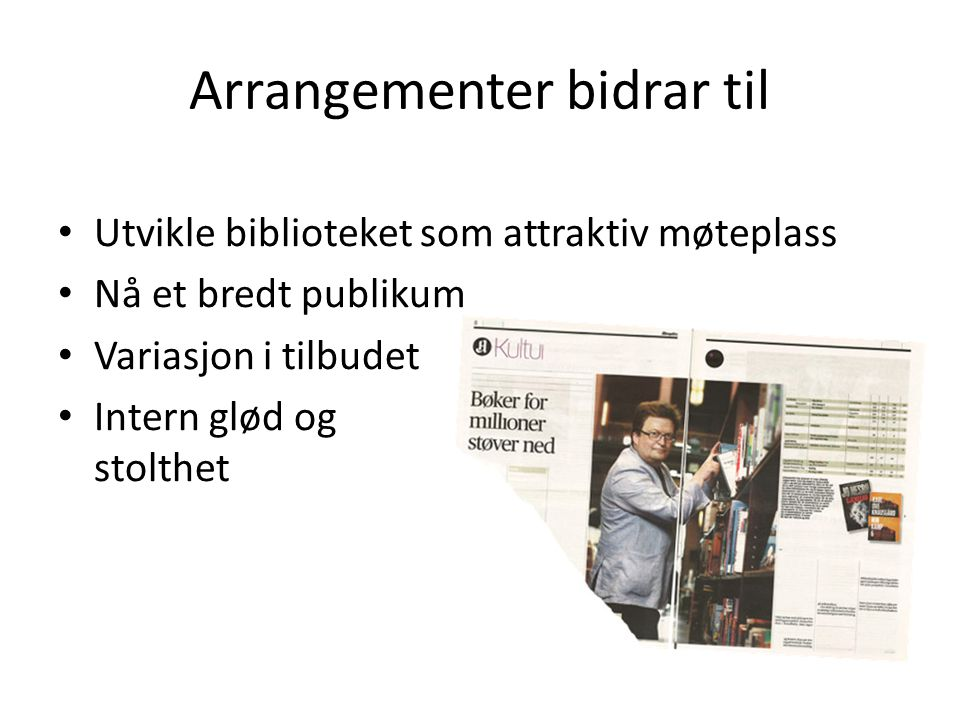Arrangementer bidrar til