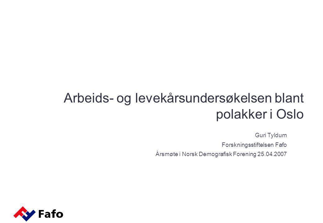 Arbeids- og levekårsundersøkelsen blant polakker i Oslo