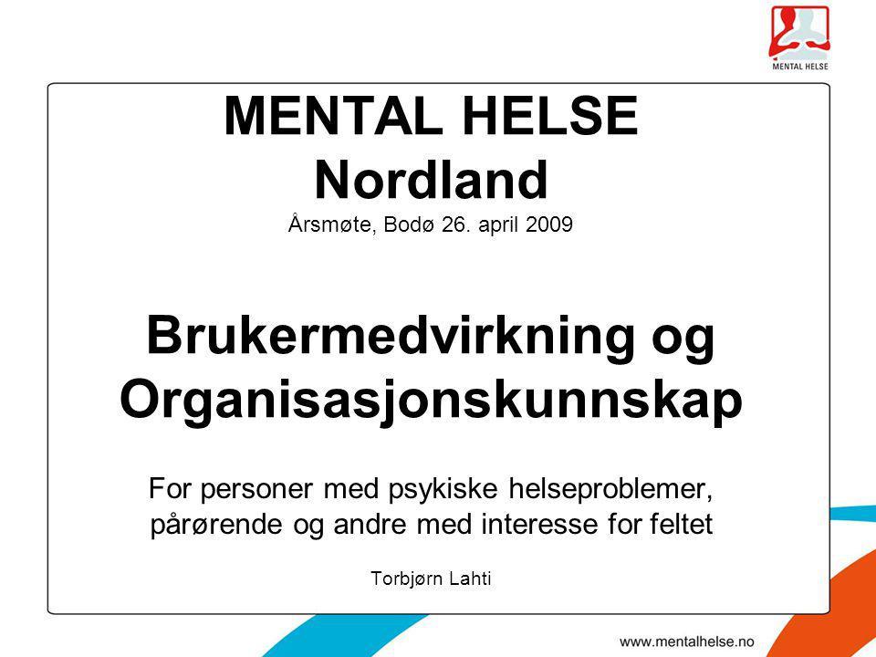 MENTAL HELSE Nordland Årsmøte, Bodø 26