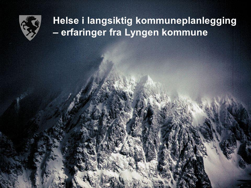 Helse i langsiktig kommuneplanlegging – erfaringer fra Lyngen kommune