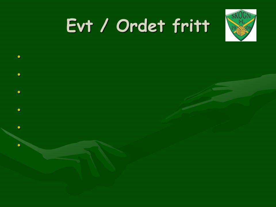 Evt / Ordet fritt