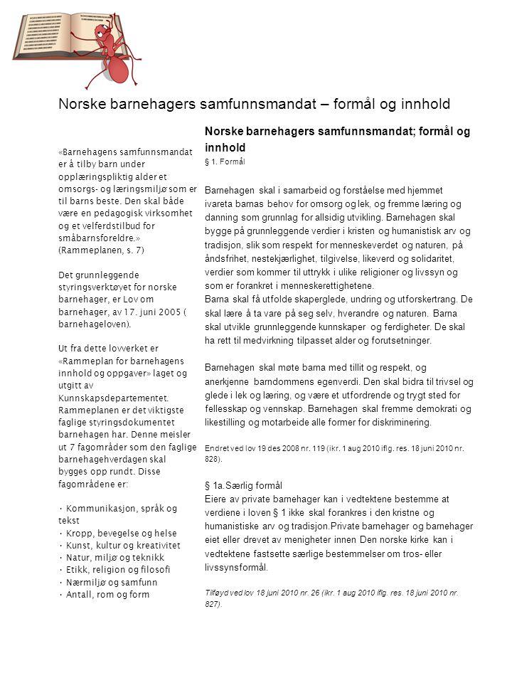 Norske barnehagers samfunnsmandat – formål og innhold