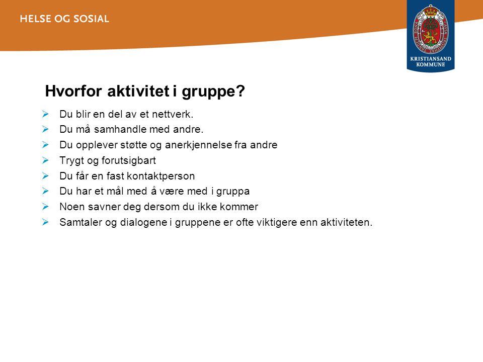 Hvorfor aktivitet i gruppe