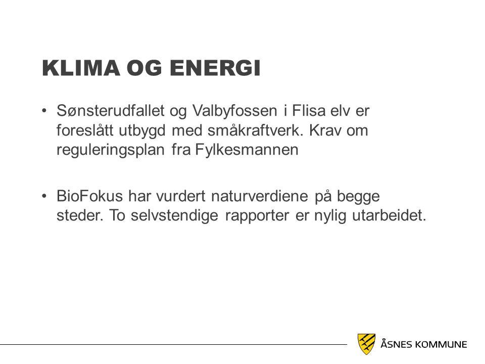Klima og energi Sønsterudfallet og Valbyfossen i Flisa elv er foreslått utbygd med småkraftverk. Krav om reguleringsplan fra Fylkesmannen.