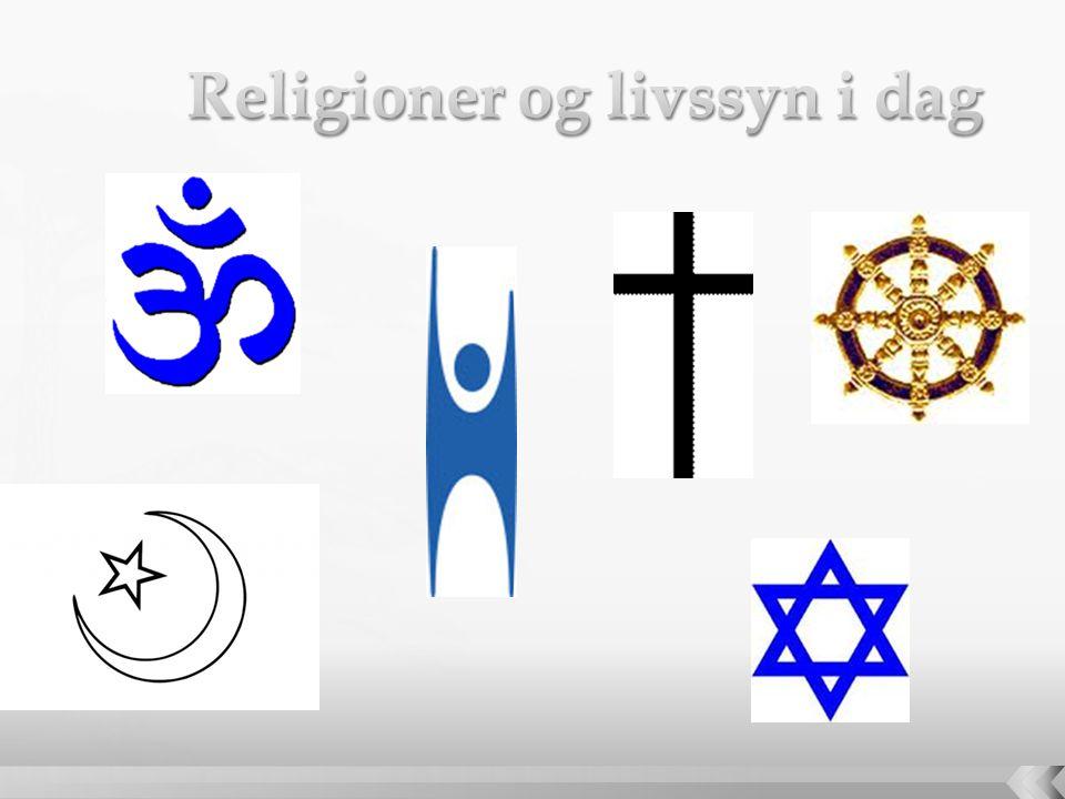 Religioner og livssyn i dag