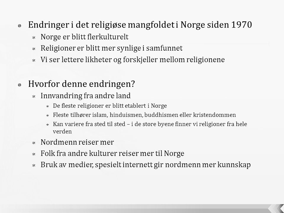 Endringer i det religiøse mangfoldet i Norge siden 1970