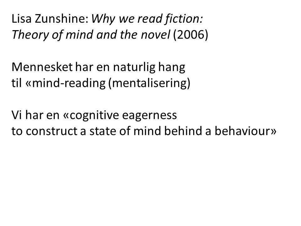 Lisa Zunshine: Why we read fiction: