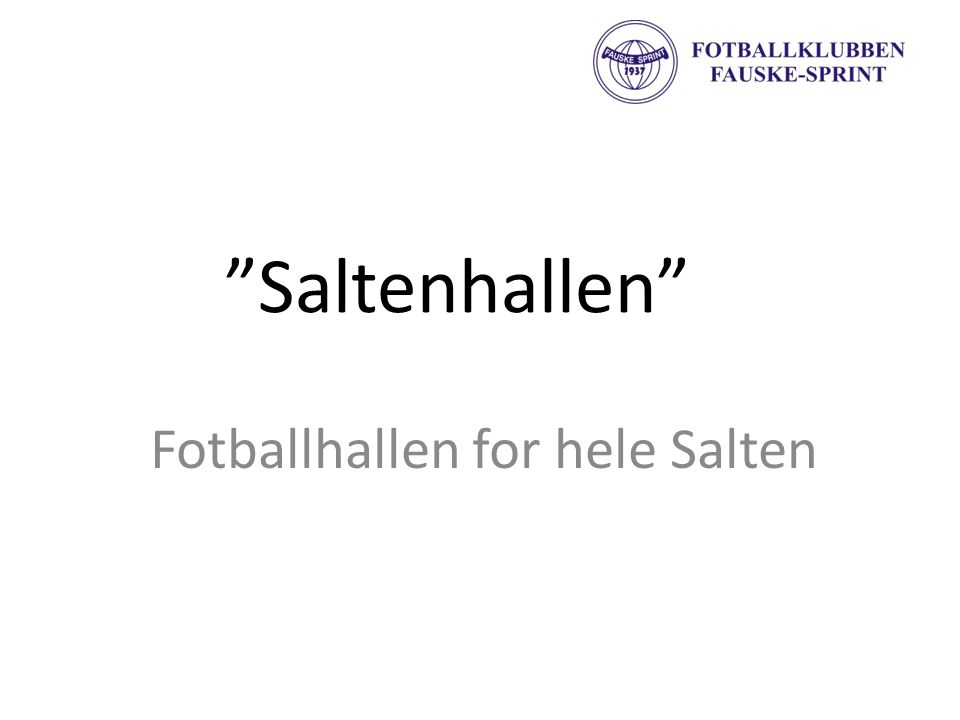 Fotballhallen for hele Salten