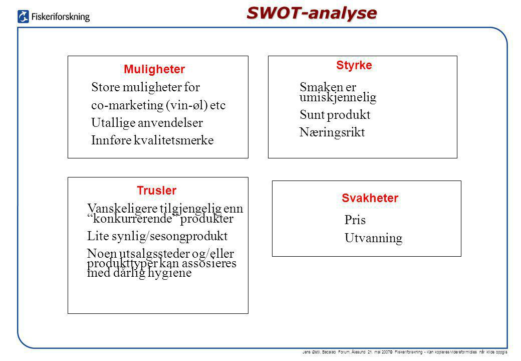 SWOT-analyse Store muligheter for co-marketing (vin-øl) etc