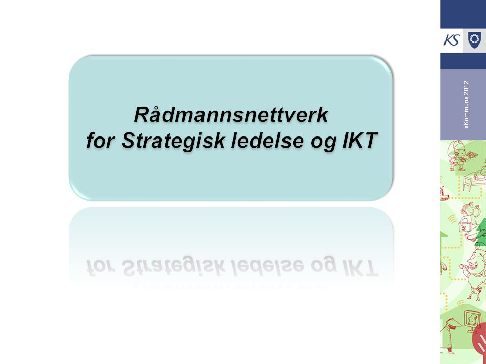 for Strategisk ledelse og IKT
