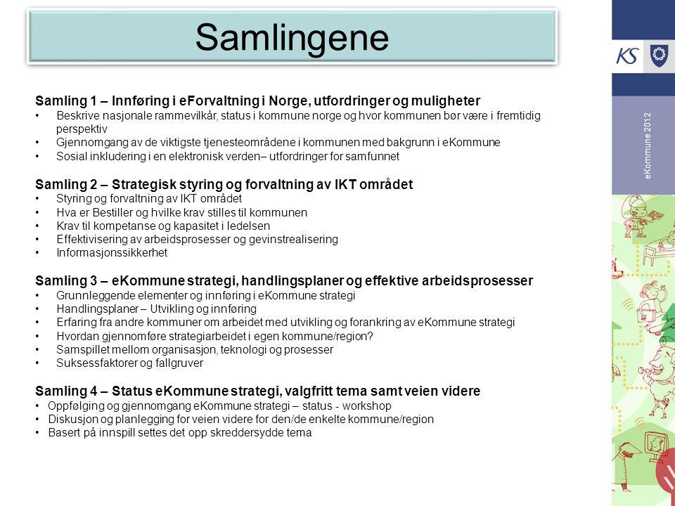 Samlingene Samling 1 – Innføring i eForvaltning i Norge, utfordringer og muligheter.