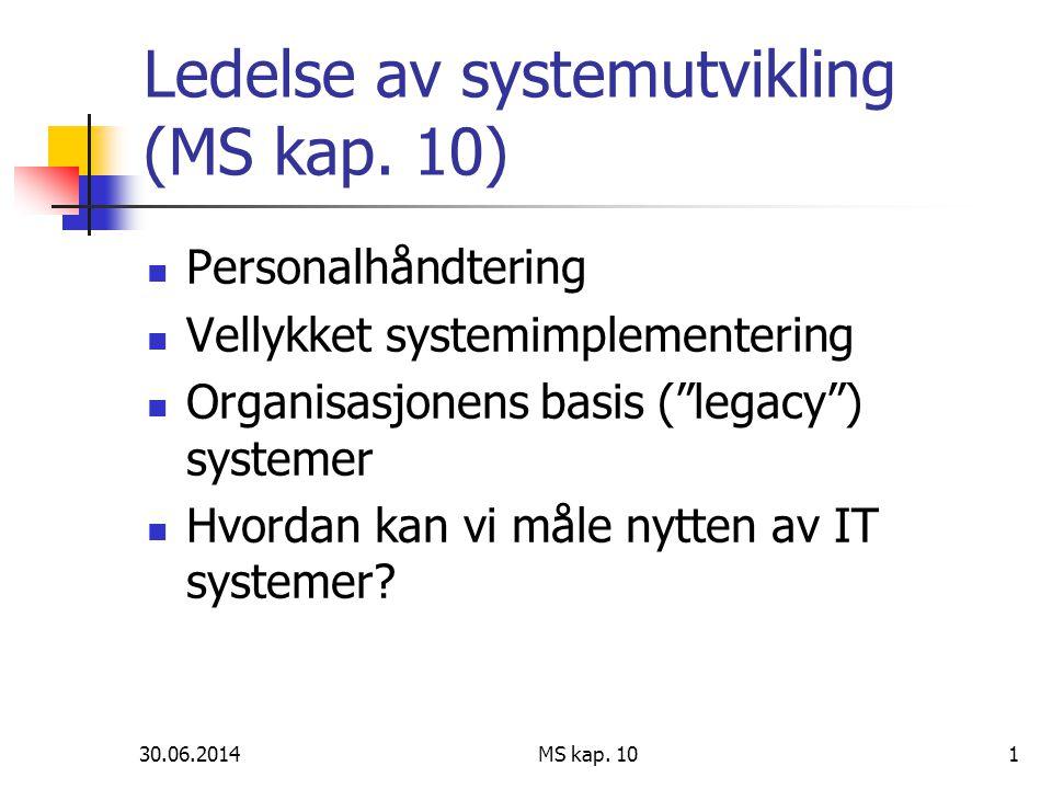 Ledelse av systemutvikling (MS kap. 10)