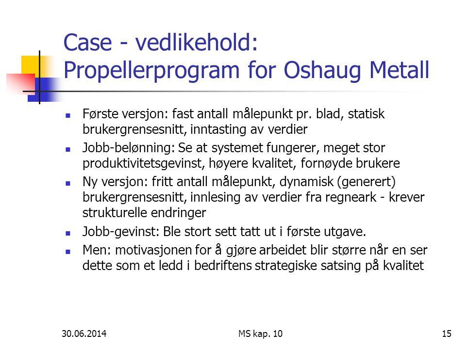 Case - vedlikehold: Propellerprogram for Oshaug Metall