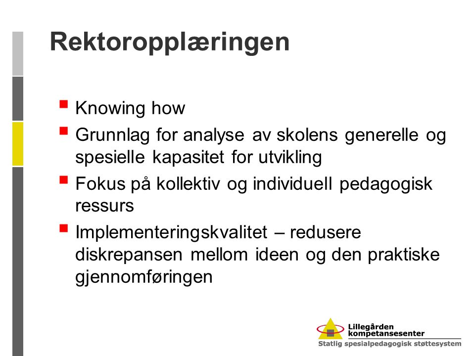 Rektoropplæringen Knowing how