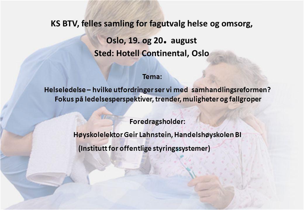 KS BTV, felles samling for fagutvalg helse og omsorg, Oslo, 19. og 20