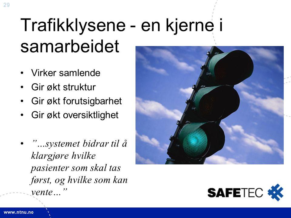 Trafikklysene - en kjerne i samarbeidet