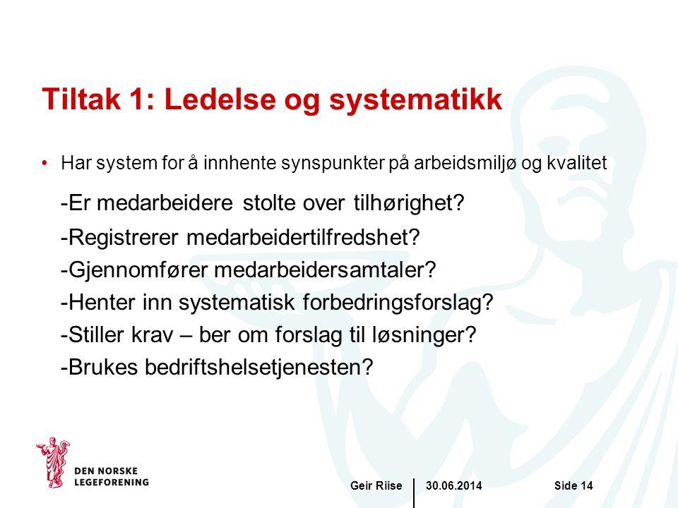 Tiltak 1: Ledelse og systematikk