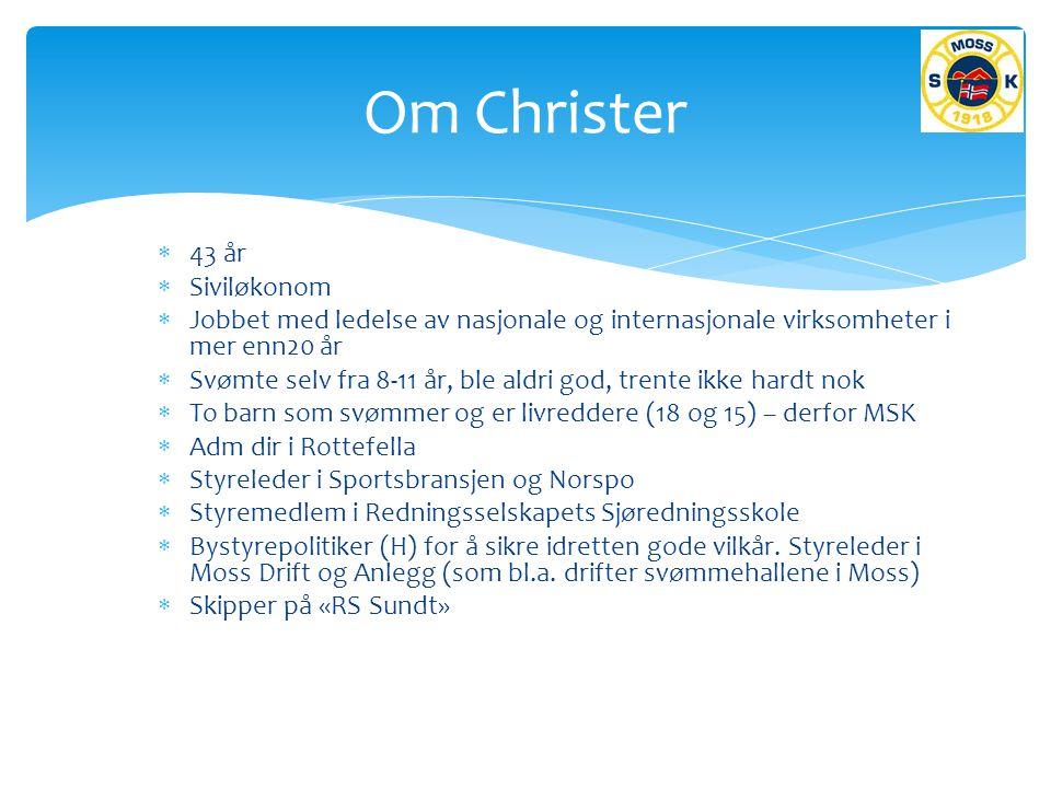 Om Christer 43 år Siviløkonom