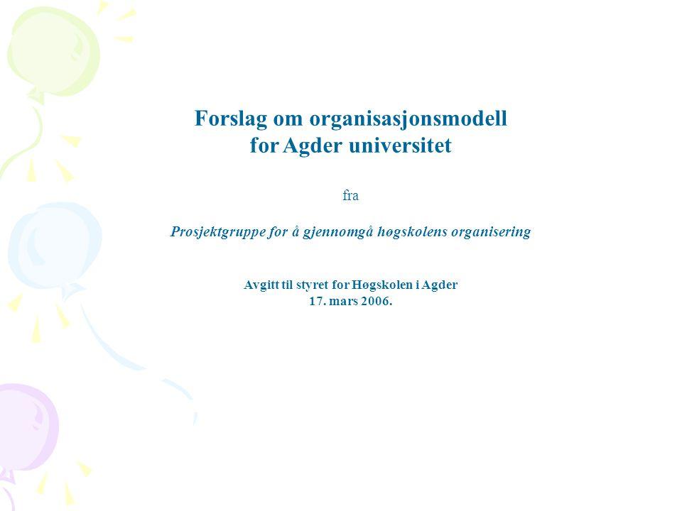 Forslag om organisasjonsmodell for Agder universitet