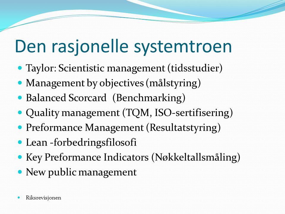 Den rasjonelle systemtroen