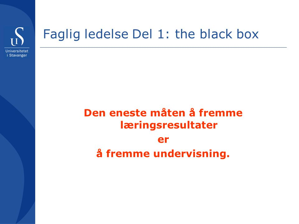Faglig ledelse Del 1: the black box