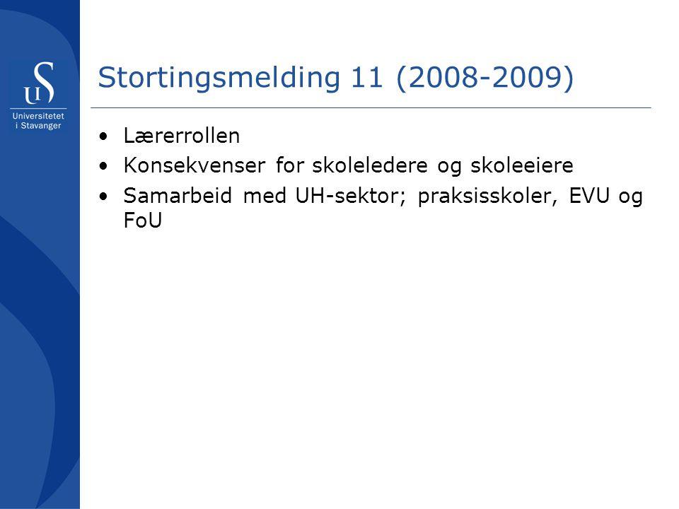 Stortingsmelding 11 (2008-2009) Lærerrollen