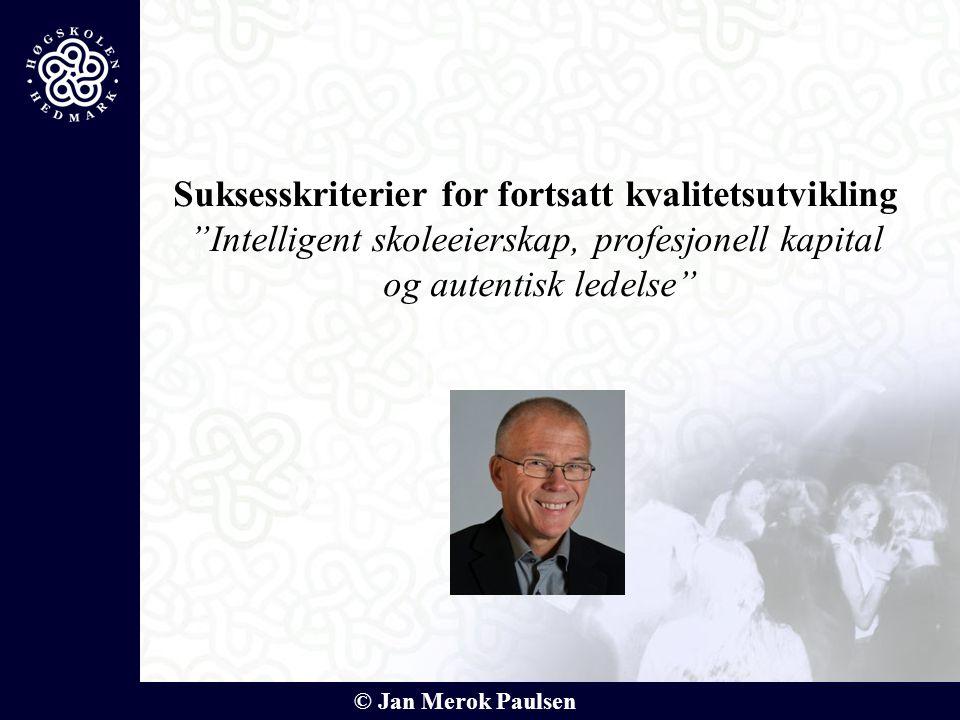 Suksesskriterier for fortsatt kvalitetsutvikling