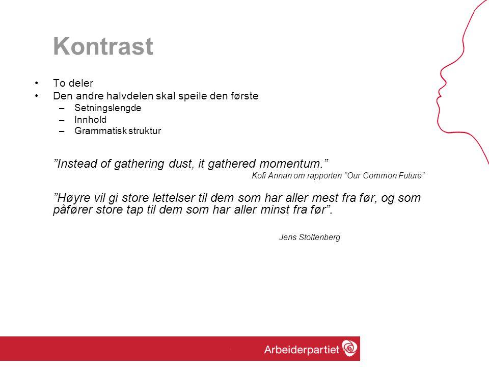 Kontrast Jens Stoltenberg